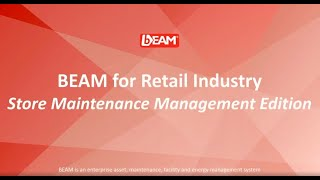 BEAM for Retail Industry:  Manage, Maintain, Utilize, Comply,  ↓ Cost &  ↑ Productivity