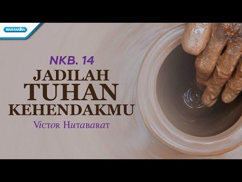 NKB. 14 - Jadilah Tuhan KehendakMu - Victor Hutabarat (with lyric)