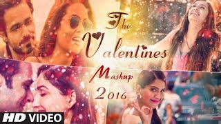 Valentine Mashup 2016 - DJ Danish | Best Bollywood Hindi Love Mashup | Latest Song 2016