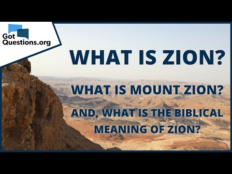 What is Zion?  GotQuestions.org