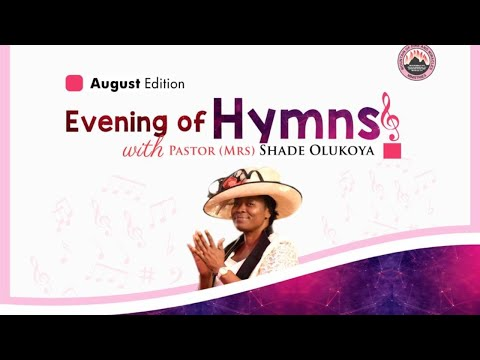 Evening of Hymns With Mummy G.O 14th August 2020