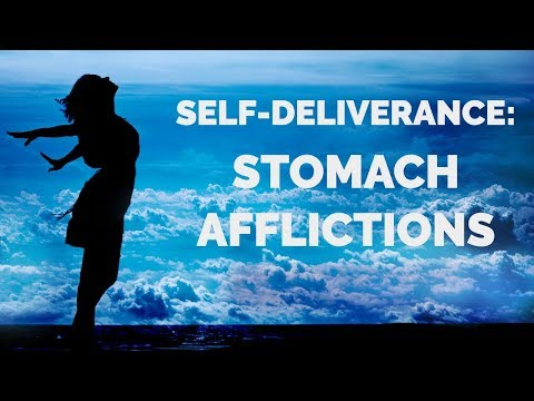 Deliverance from Stomach Issues  Self-Deliverance Prayers