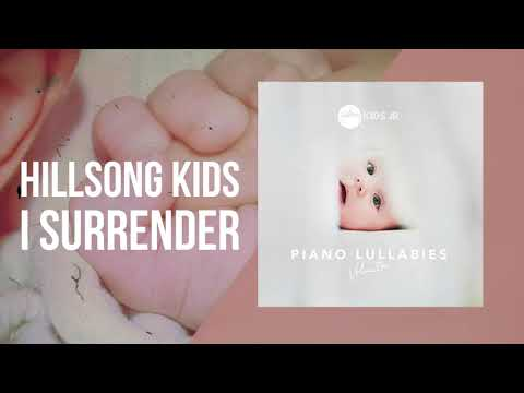 I Surrender - Piano Lullabies Vol. 1 - Hillsong Kids Jr.