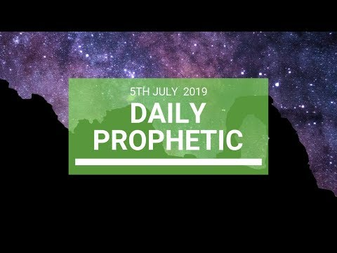 Daily Prophetic 5 July 2019 Word 7
