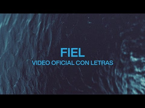 Fiel (Faithful)  Spanish  Video Oficial Con Letras  Elevation Worship