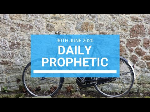 Daily Prophetic 30 June 2020 1 of 7