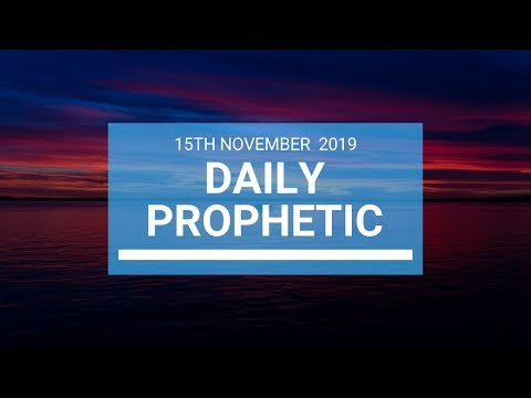 Daily Prophetic 21 November Word 1