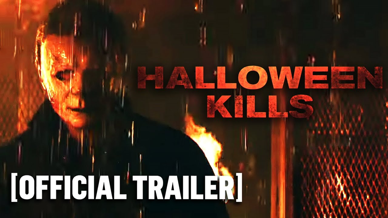Halloween Kills – Official Trailer 2