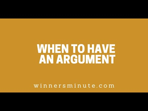 When to Have an Argument // The Winner's Minute With Mac Hammond