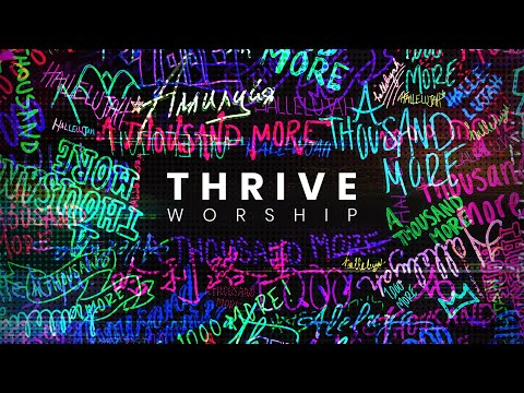 Thrive Worship - A Thousand More (Official Trailer)
