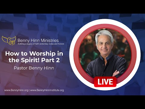 How to Worship in the Spirit! Part 2