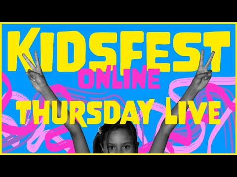 KIDSFEST ONLINE 2020 - LIVE FROM SYDNEY!