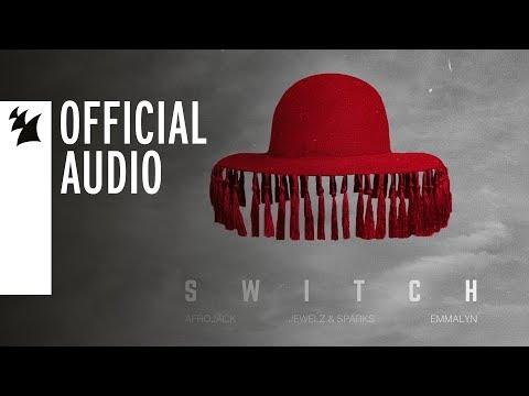 Afrojack x Jewelz & Sparks feat. Emmalyn - Switch - UCGZXYc32ri4D0gSLPf2pZXQ