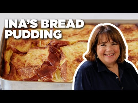 Ina's French Toast Bread Pudding How-To | Food Network - UC8Y-jrV8oR3s2Ix4viDkZtA