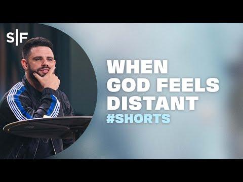 When God Feels Distant #Shorts  Steven Furtick