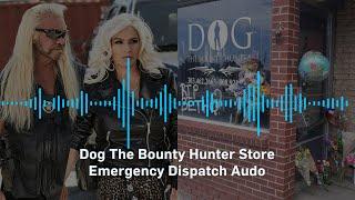 DISPATCH AUDIO: Dog The Bounty Hunter's Colorado Store Burglarized, Beth's Personal Items Stolen