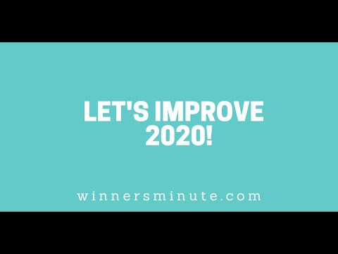 Lets Improve 2020! // The Winner's Minute With Mac Hammond