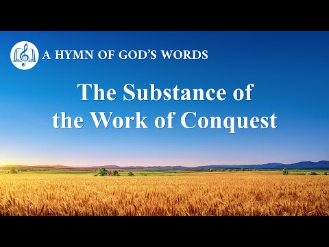 2020 English Gospel Song  The Substance of the Work of Conquest