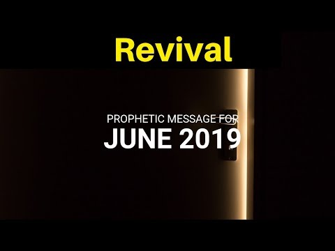 Prophetic Word   June 2019