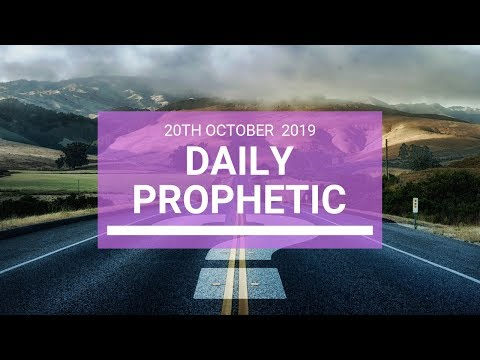 Daily Prophetic 20 October Word 4