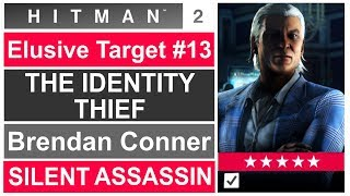HITMAN 2: The Identity Thief - Elusive target - Brendan Conner Silent Assassin