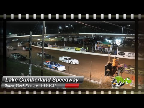 Lake Cumberland Speedway - Super Stock Feature - 9/18/2021 - dirt track racing video image