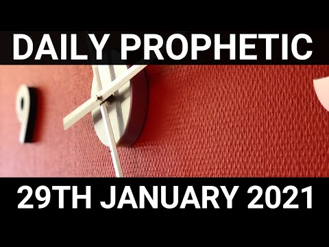 Daily Prophetic 29 January 2021 7 of 7