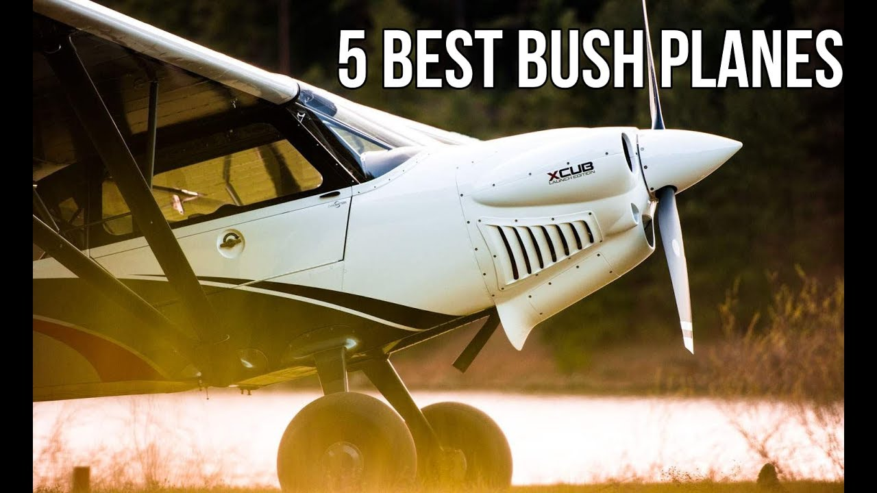 Top 5 Bush Planes In The World Racer Lt