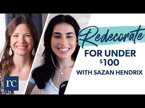 10 Ways to Redecorate Your Living Room for Under $100 with Sazan Hendrix