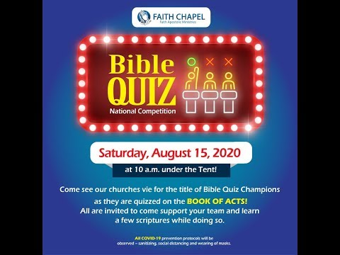 August 15, 2020 [Bible Quiz] Faith Chapel of Faith Apostolic Ministries