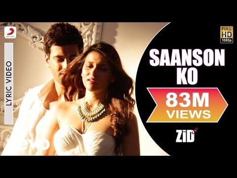 Saanson Ko - Lyric Video | ZID | Mannara | Karanvir | Arijit - UC3MLnJtqc_phABBriLRhtgQ