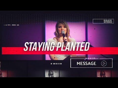 March 8th - DestinyYUMA - Staying Planted