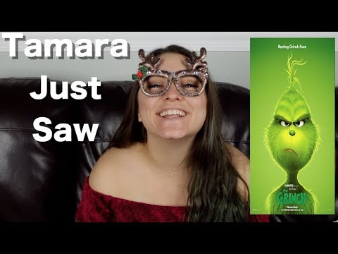 The Grinch - Tamara Just Saw