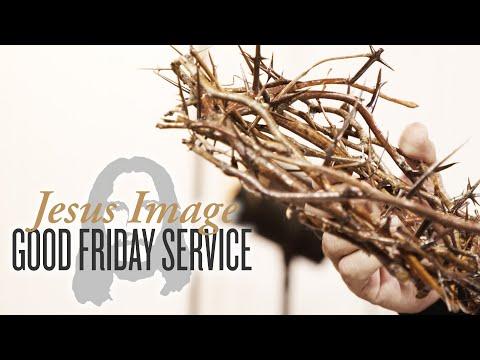 Good Friday Service  April 10th, 2020