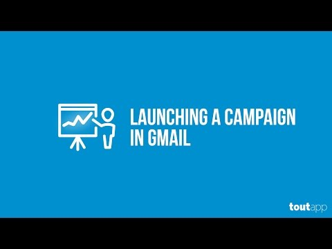 Launching a Campaign in Gmail