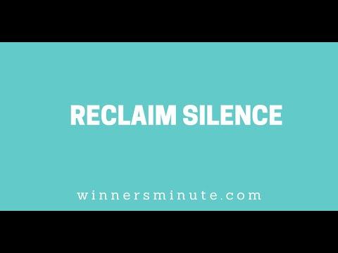 Reclaim Silence // The Winner's Minute With Mac Hammond