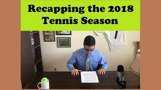 Recapping the 2018 Tennis Season