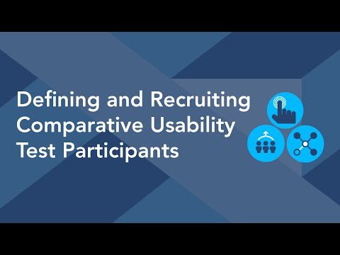Defining and Recruiting Comparative Usability Test Participants