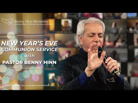 NYE Communion Service with Pastor Benny Hinn!