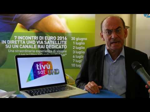 LUCA BALESTRIERI, tivùsat - EURO 2016 IN UHD VIA SATELLITE