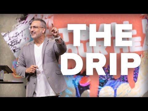The Drip  Pastor Michael Turner