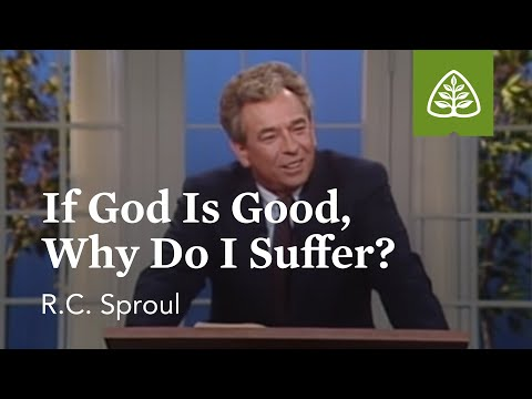 If God Is Good, Why Do I Suffer?
