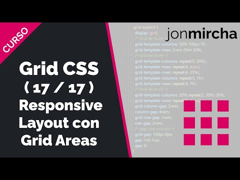 Curso Grid CSS: (17/17) Responsive Layout con Grid Areas - #jonmircha