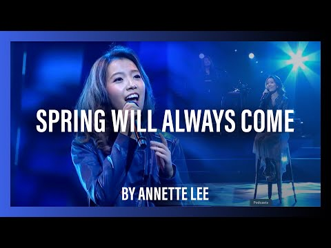 Spring Will Always Come By Annette Lee  New Creation Church