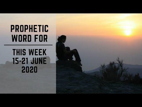 Prophetic Word for this Week   15 June 2020