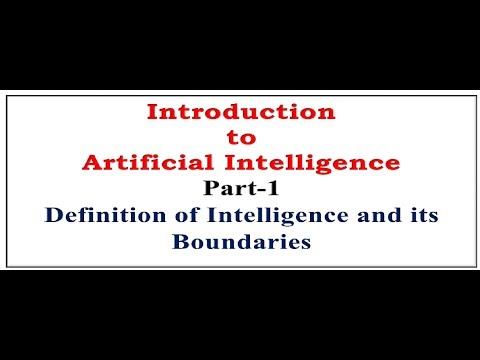 Introduction to Artificial Intelligence  Part-1| Defining Intelligence
