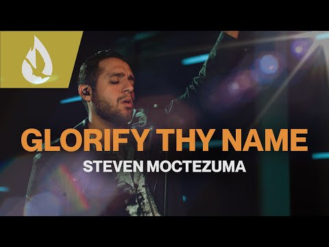 Glorify Thy Name (by Donna W. Adkins)  Worship Cover by Steven Moctezuma