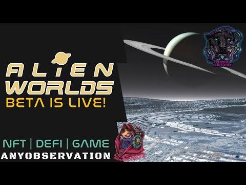 Alienworlds Beta is live! NFT meets DEFI meets MINING meets GAMING