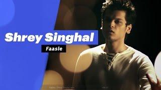 Shrey Singhal - Faasle (Select Edition)  - songdew ,