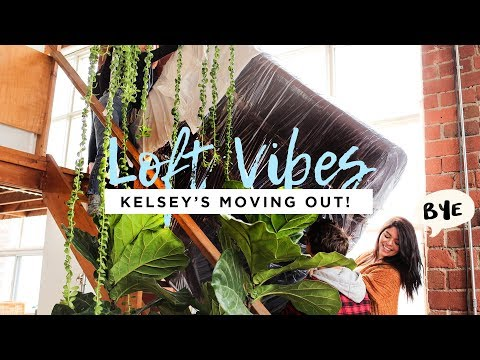 Moving Out Of The Loft! | LOFT VIBES